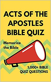 Acts of the Apostles Bible Quiz: Bible Study & Memorization Handbook (Books of the Bible Quiz Series 3) by [Buburuz, Tyra]