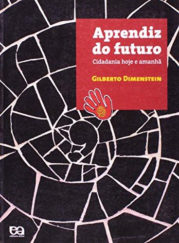 Aprendiz do Futuro. Cidadania Hoje e Amanhã