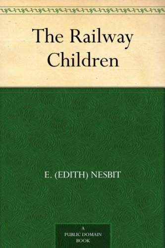 The Railway Children by [Nesbit, E. (Edith)]