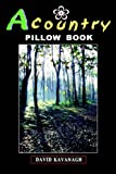 A Country Pillow Book, David Kavanagh, 0954856716