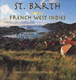 St. Barth: French West Indies (A concepts book)
