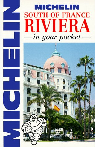 Michelin In Your Pocket South of France: Riviera, 1e (In Your Pocket)