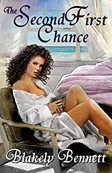 The Second First Chance by [Bennett, Blakely]