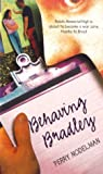 Behaving Bradley, Perry Nodelman, 0689830939