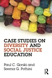 Case Studies on Diversity and Social Justice Education 1st Edition