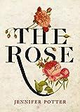 Amazon / Brand: Atlantic Books: The Rose (Jennifer Potter)