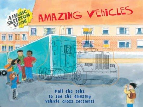 Download A Magic Skeleton Book: Amazing Vehicles (Magic Color Books) PDF