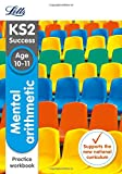 Letts KS2 SATs Revision Success - New 2014 Curriculum – Mental Arithmetic Age 10-11 Practice Workbook
