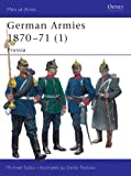 German Armies 1870-71 (1), Michael Solka, 1841767549