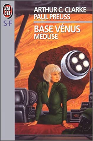 Base Vénus. 4, Méduse (IMAGINAIRE)