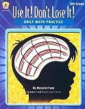 Use It! Don't Lose It!, Marjorie Frank, 0865306672
