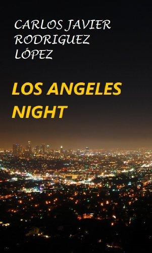Descargar Libro Los Ángeles Night Carlos Javier Rodríguez López