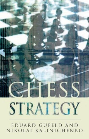 Chess Strategy (Batsford Chess Book)