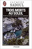 img - for Trois morts au soleil book / textbook / text book