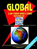Global Law Firms Directory, Volume 1, Usa Ibp Usa, 0739796038