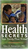 Health Secrets Your Family Must Know!