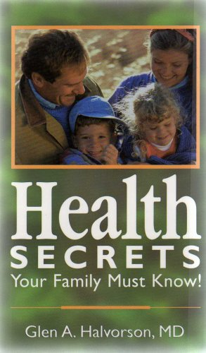 Health Secrets Your Family Must Know! by Natures Prescriptions for Health
