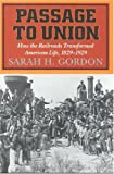 Passage to Union, Sarah H. Gordon, 1566631386