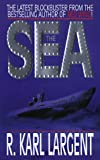 The Sea, R. Karl Largent and R. Largent, 0843944951