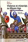 Violence et minorités au Moyen Age par Nirenberg