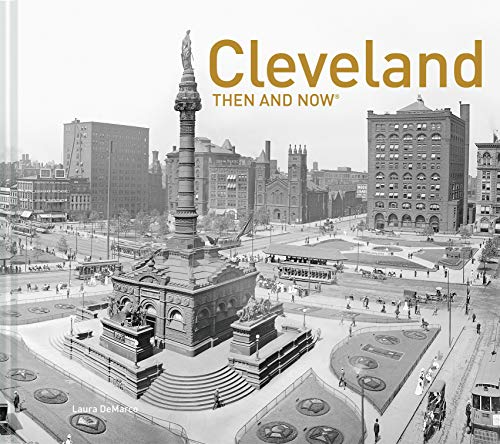 Cleveland Then and Now® from Pavilion