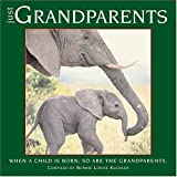 Just Grandparents, Bonnie Kuchler, 159543058X