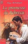La promesse de Rebecca par McGoldrick