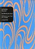 La Peinture Crue : Réflexions Sur L'art et L'ukiyoe, Kishida, Ryusei, 2251722084