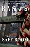 The Safe Room by  B. A. Shapiro in stock, buy online here