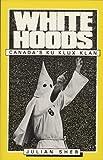 White Hoods, Julian Sher, 0919573134