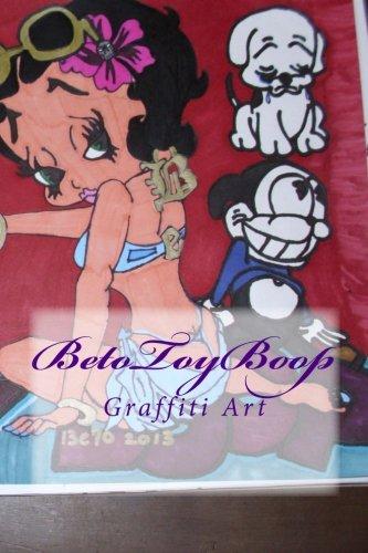 BetoToyBoop: Graffiti Art ebook