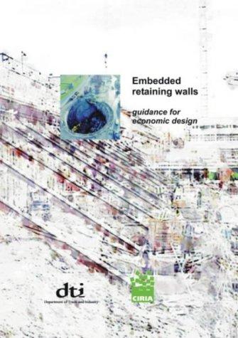 Embedded Retaining Walls: Guidance for Economic Design pdf epub