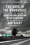 The Boys in the Bunkhouse: Servitude and Salvation in the Heartland