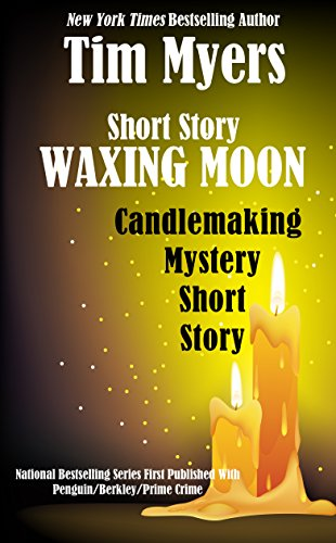 Waxing Moon (The Candlemaking Mysteries Book 5)