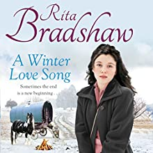A Winter Love Song Audiobook by Rita Bradshaw Narrated by Julia Barrie