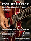 Rock Like The Pros - Beginning Class Guitar Method (3rd Edition)