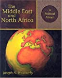 The Middle East and North Africa: A Political Primer