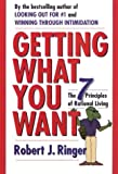 Getting What You Want: The 7 Principles of Rational Living