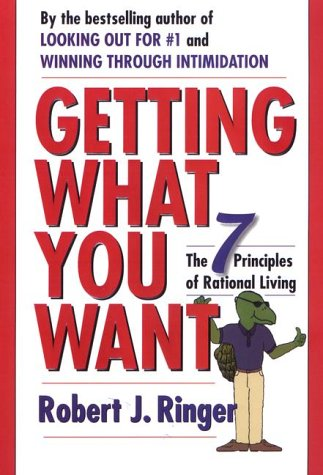 Download Getting What You Want: The 7 Principles of Rational Living PDF