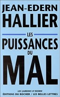 Les Puissances du mal par Jean-Edern Hallier