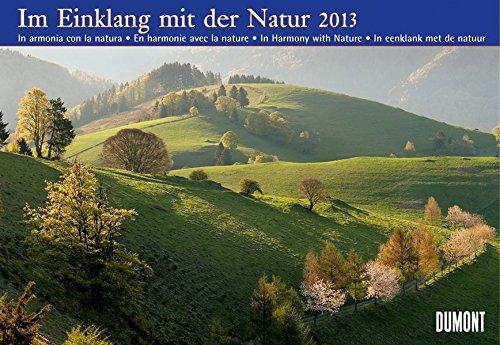 Im Einklang mit der Natur Kalender 2013 Best of DuMont
