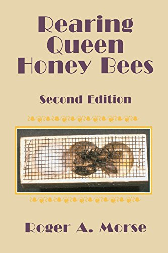 Rearing Queen Honey Bees: Second Edition