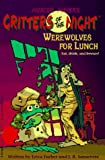 Werewolves for Lunch (Critters of the Night, Book 1)