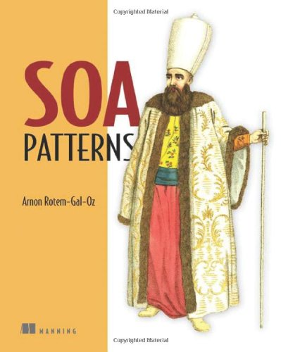 [PDF] SOA Patterns Free Download | Publisher : Manning Publications | Category : Computers & Internet | ISBN 10 : 1933988266 | ISBN 13 : 9781933988269