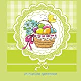 Miniature Notebook: Easter Party Favours in all Departments; Easter Decorations in all D; Easter Party Supplies in al; Easter Baskets for Girls in al; Easter Baskets for Boys in al; Easter Baskets in Arts; Easter Baskets in al; Easter Books for Kids in al; Easter Books in al