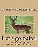 Let's go Safari: Lake Manyara and Ngorongoro Crater