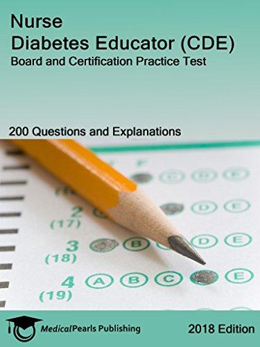Nurse Diabetes Educator (CDE): Board and Certification Practice Test