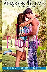Love Found Me (The Love List) (Volume 2)
