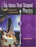 img - for By Thomas Moore - Six Ideas That Shaped Physics: Unit C: Conservation Laws Constrain Interactions: 2nd (second) Edition book / textbook / text book