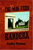 The Man from Bandera, Selby Parker, 1595262849